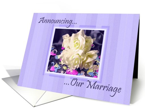 Announcement - Marriage, Roses & Confetti card (448487)