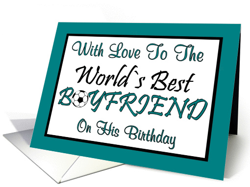 Birthday - Worlds Best Boyfriend card (65700)