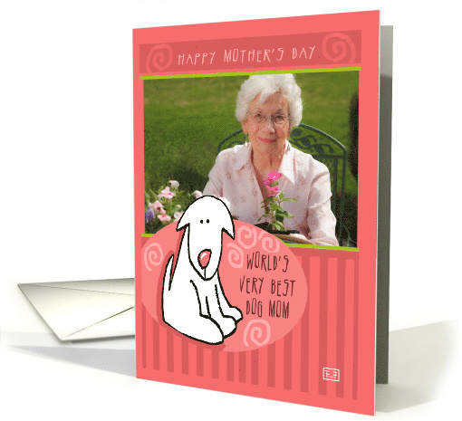 Photocard, Happy Mother's Day, Dog, World's Best Dog Mom card (867845)
