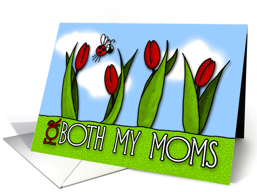 mother's day tulips - for both my moms card (392957)