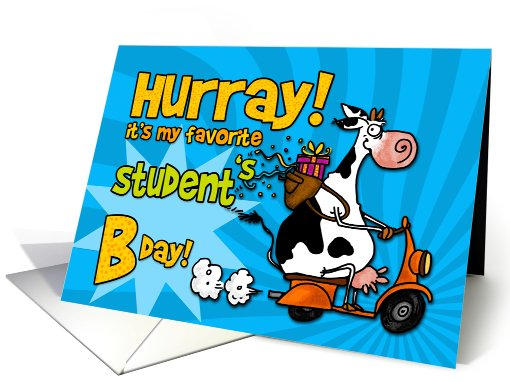 Hurray it's my favorite student's Bday! card (452034)