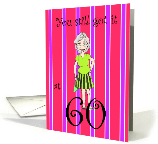 60 Years Old Humorous Birthday Card Pinstripe With Lady card (141103)