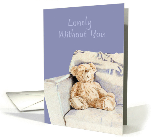 Lonely Without You Teddy card (99167)
