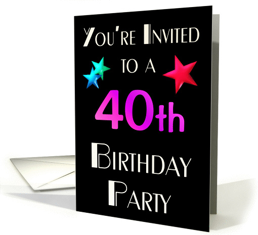 You're Invited to a 40th Birthday Party card (57947)
