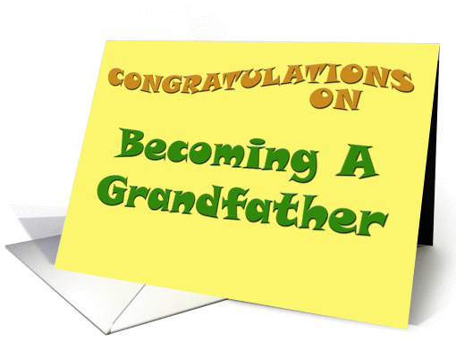 Congratulations on Becoming a Grandfather card (152852)