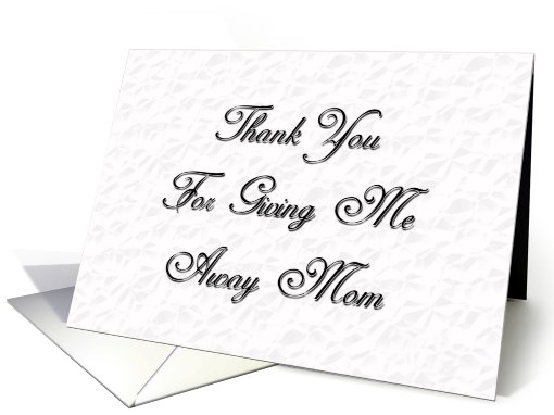 Thank You (Giving Me Away) Mom card (439896)