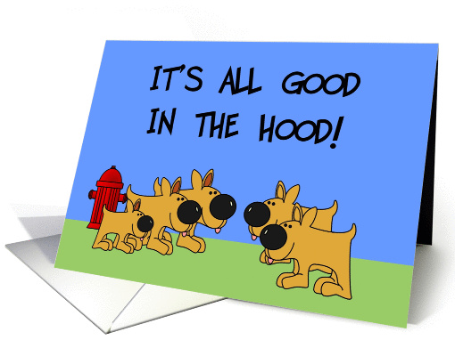 All Good In The Hood card (160056)