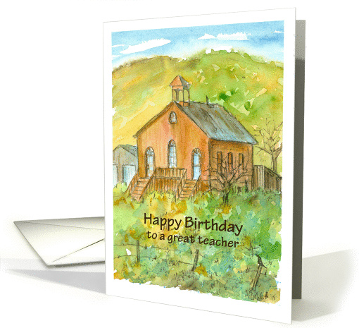 Teacher Happy Birthday Old School House card (179055)