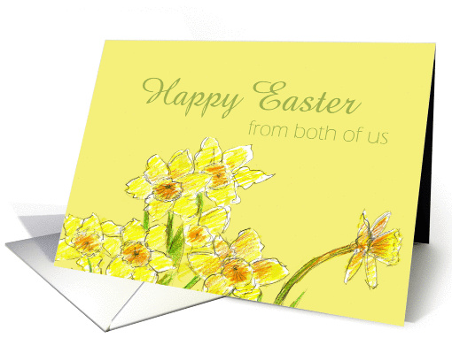 Happy Easter From Both of Us Yellow Daffodils Spring Flower card