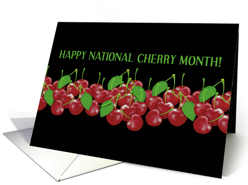 Happy National Cherry Month! Red Cherries, Fruit,... (1466420)