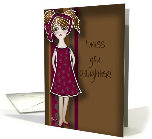 I Miss You Daughter! card (467328)