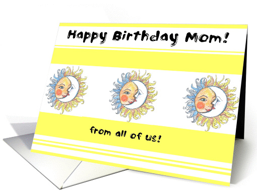 Happy Birthday Mom! from all of us! card (88095)
