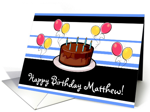 Happy Birthday Matthew! card (88711)