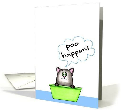 Poo Happens Cat card (559758)