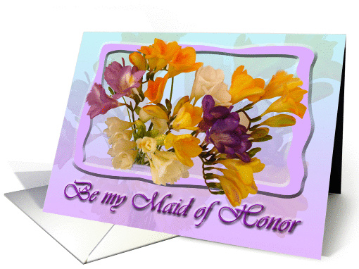 Will you be my maid of honor? Invitation - Freesia Posy card (193119)