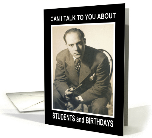 Student Birthday  - Retro Funny card (438720)