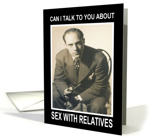 Sex with Relatives - Retro Funny card (440793)