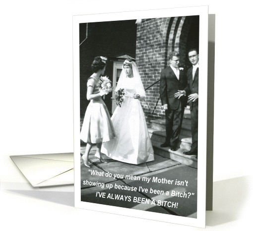 Bitchy Bride Mother Thank you card (548178)