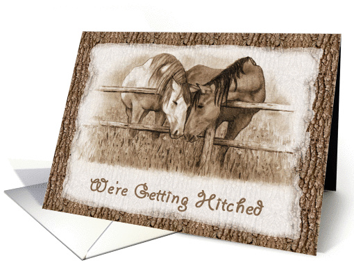 We're Getting Hitched: Western Wedding Invitation: Horses card