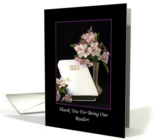 Thank You For Being Our Reader Greeting Card-White Bible-Flowers card