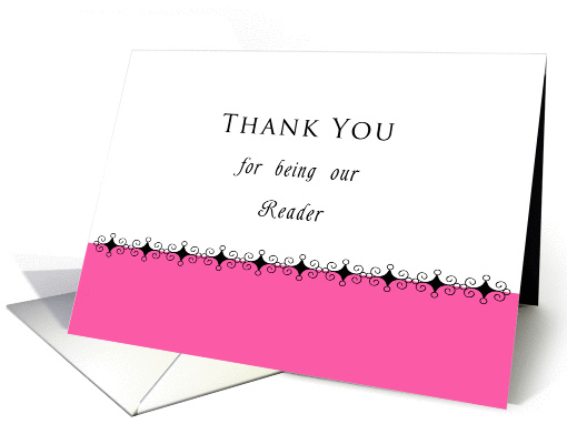Thank You for being our Reader Greeting Card, Scroll... (676095)