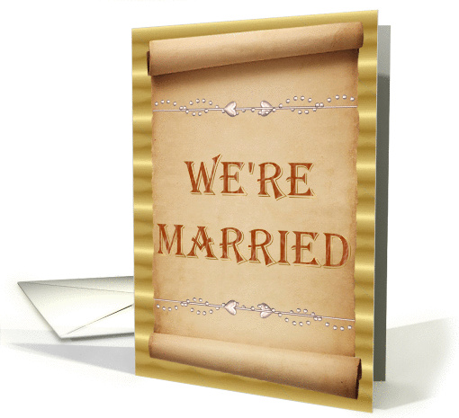 We'Re Married -- Scroll Announcement card (355481)