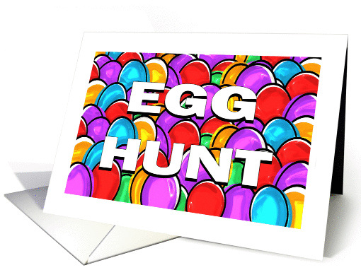 Invitation To An Easter Egg Hunt With Colorful Eggs card (593432)