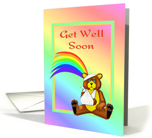 Get Well Soon-Bear in Cast-Broken Bone-Rainbow card (923028)