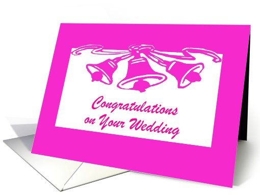 Congratulations On Your Wedding-Pink Bells-Custom card (950241)