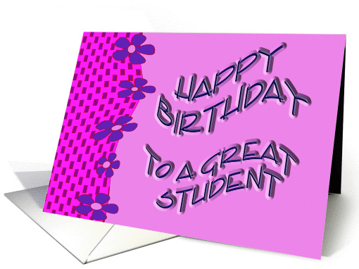 Happy Birthday to A Great Student card (241866)