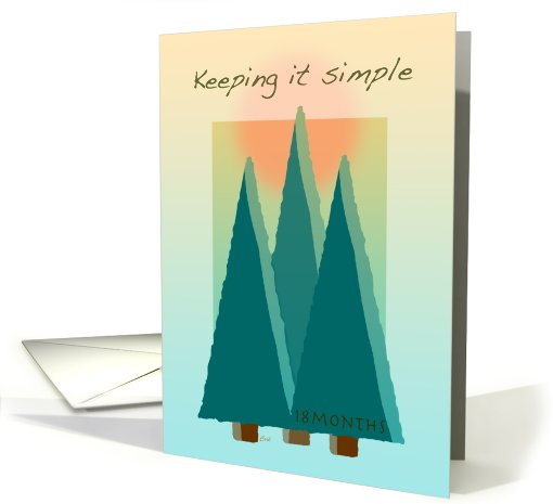 12 Step Recovery 18 Months Trees Keeping it Simple card (274748)