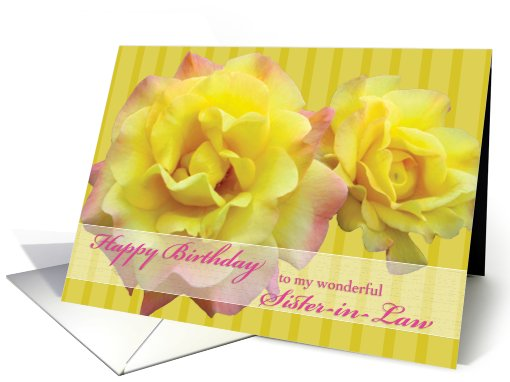 Sister-in-Law Happy Birthday Yellow Roses card (498006)
