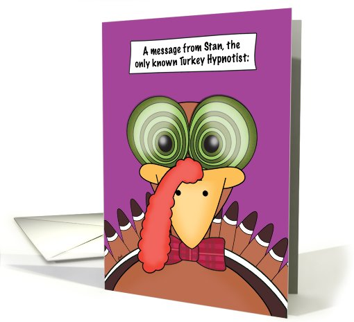 Thanksgiving Funny Turkey Hypnosis Sleepy card (502402)