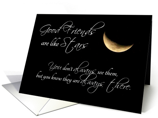 Good Friends are Like Stars Friendship card (1123986)