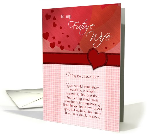 To my Future Wife why do I love you card (762228)