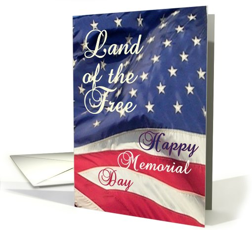 Happy Memorial Day/Land of the Free on Flag card (428712)