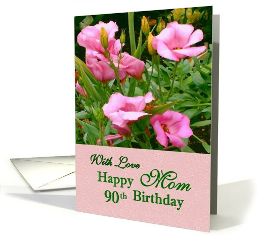 With Love Mom - Happy 90th Birthday card (430364)