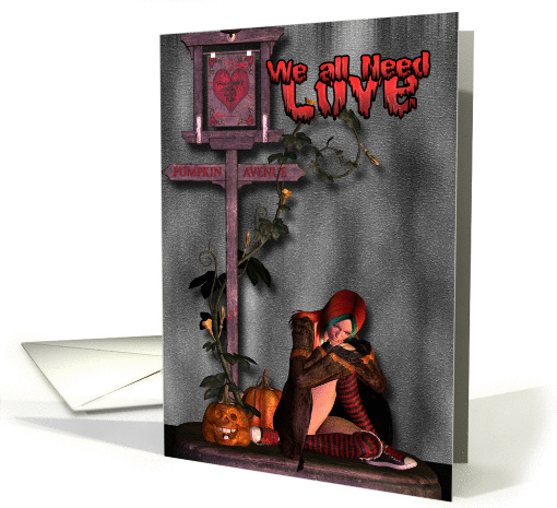 We all need Love, Gothic witchy valentine's day card (365293)