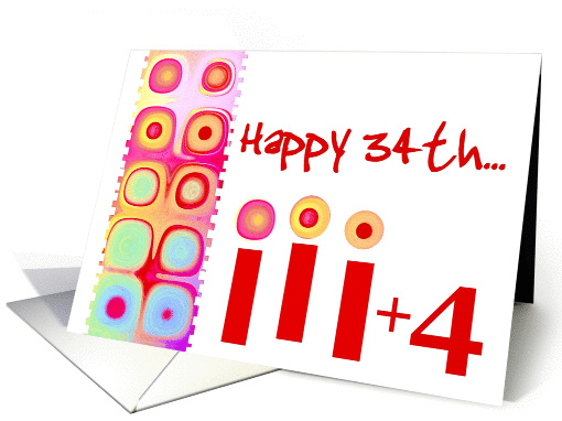 Thirty Four Years Old Birthday with Colorful Candles card (366163)