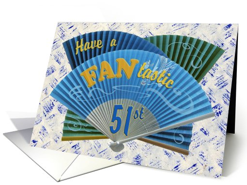 Fantastic 51st Birthday Wishes card (479034)