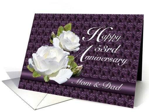 53rd Anniversary for Parents, White Roses card (672265)