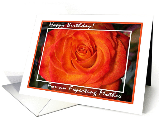 Birthday Expecting Mother, Blaze Rose card (824030)