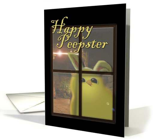 Happy Easter From the Peepster card (592120)