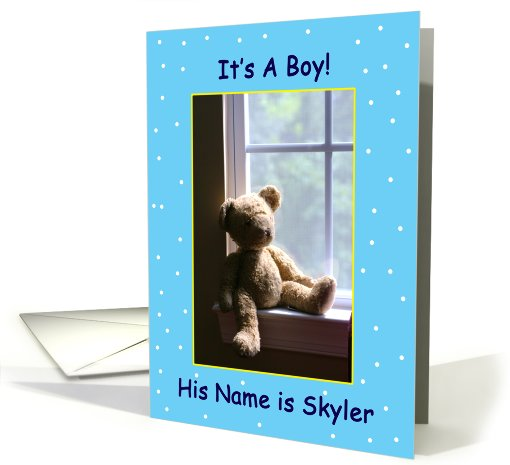 It's A Boy! His Name Is Skyler card (673007)