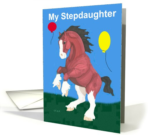 Stepdaughter Clydesdale Horse Birthday card (604872)