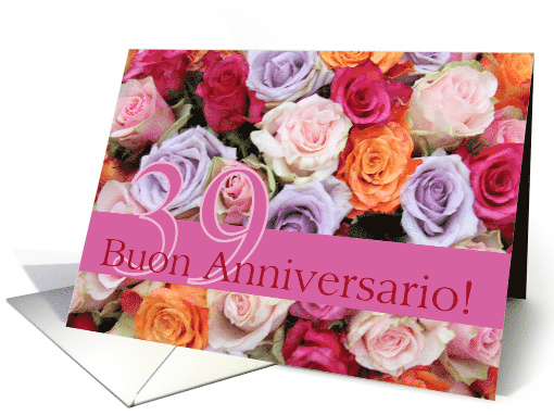 39th Wedding Anniversary Card - Italian - Mixed roses card (773372)