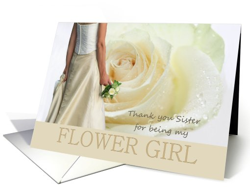 sister Thank you for being my Flower Girl - Bride and White rose card