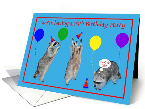 Invitation for 74th Birthday Party, Raccoons with party... (789223)