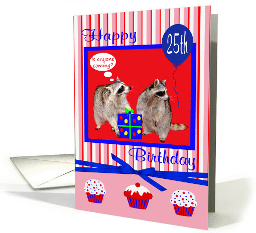 25th Birthday, Raccoons with present card (931206)