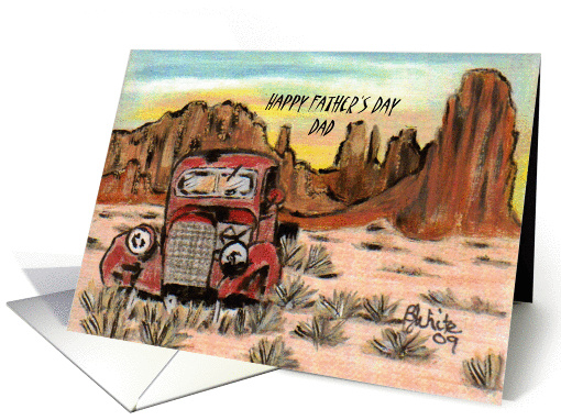 Father's day-Dad-old abandoned truck-southwest-desert card (631566)